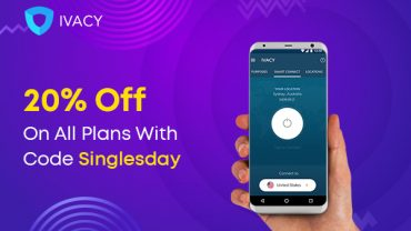 Singles Day Coupon is Live - 20% OFF On Ivacy VPN